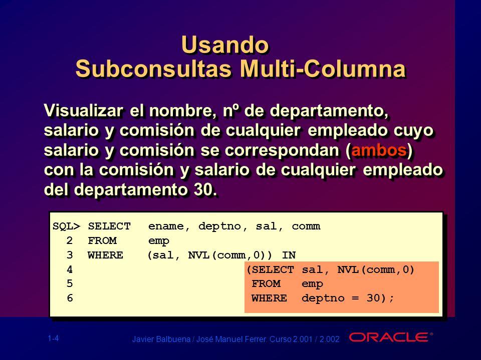 Subconsultas Multi-Columna