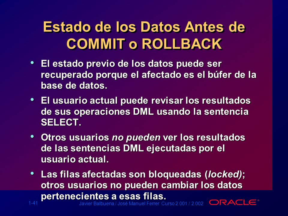 Estado de los Datos Antes de COMMIT o ROLLBACK