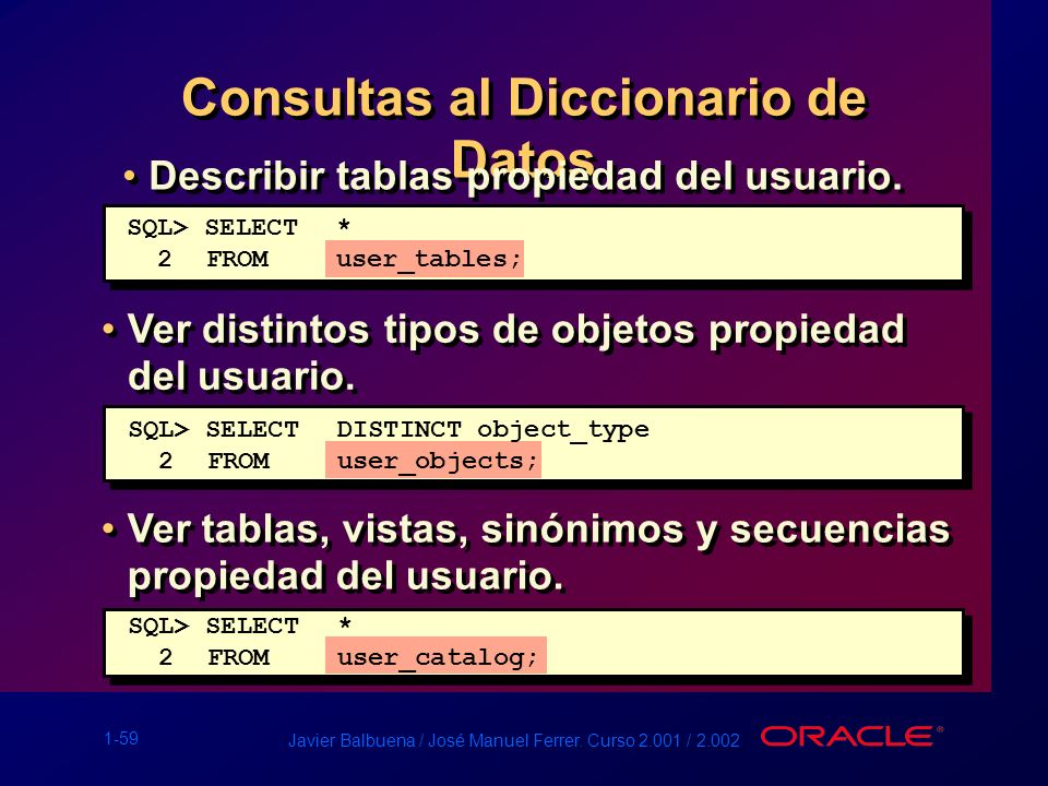 Consultas al Diccionario de Datos