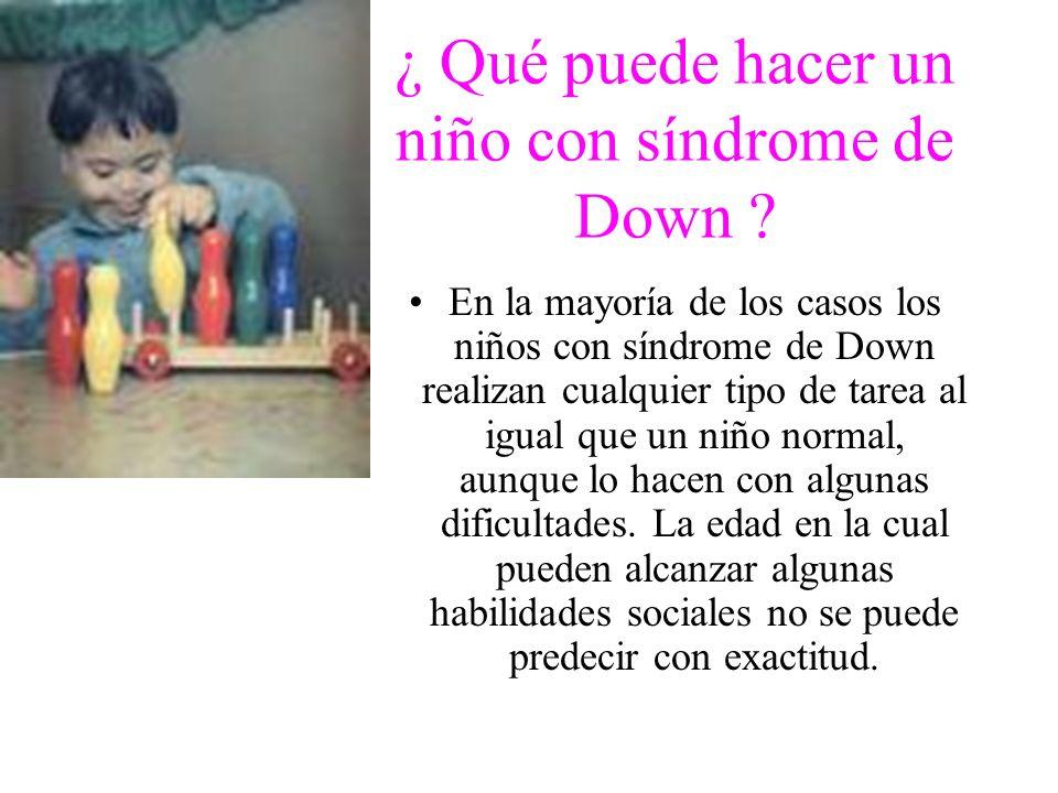 ¿ Qué puede hacer un niño con síndrome de Down