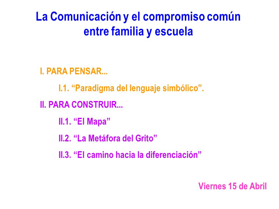 La Comunicación y el compromiso común entre familia y escuela
