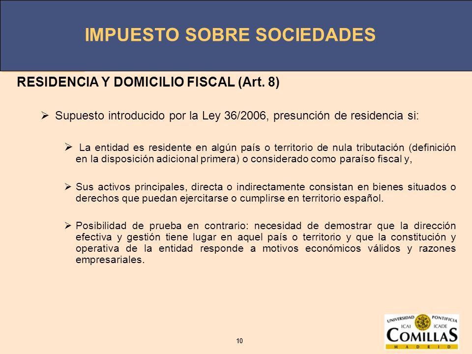 RESIDENCIA Y DOMICILIO FISCAL (Art. 8)