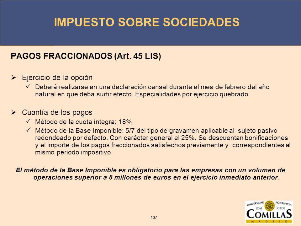PAGOS FRACCIONADOS (Art. 45 LIS)