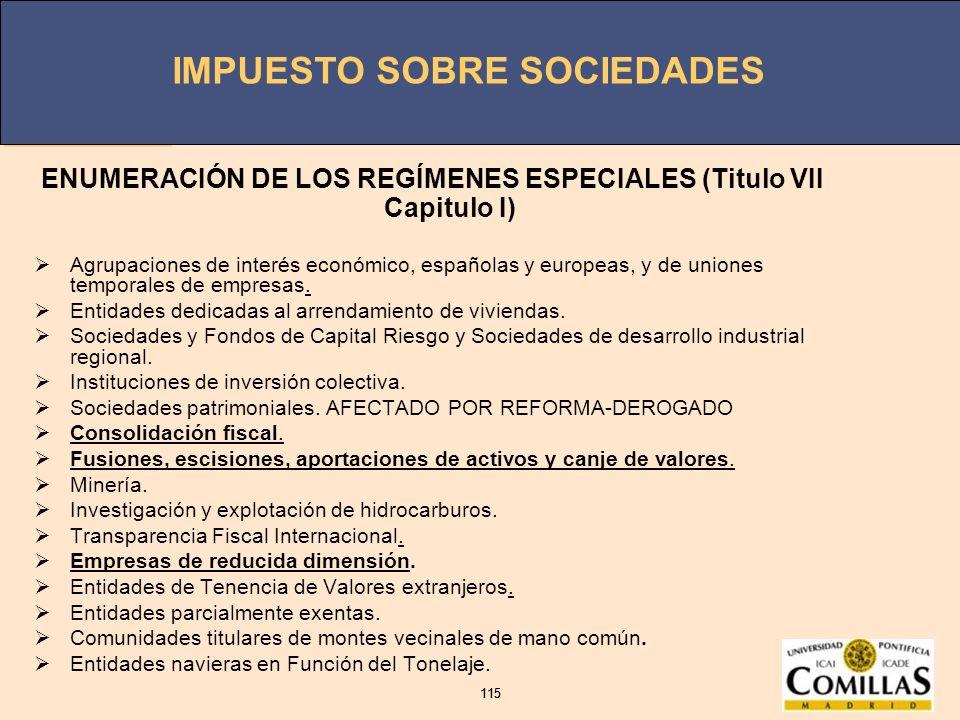 ENUMERACIÓN DE LOS REGÍMENES ESPECIALES (Titulo VII Capitulo I)