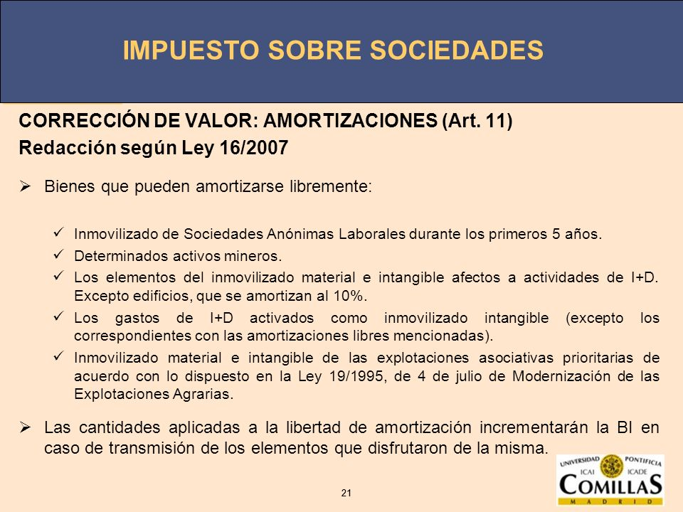CORRECCIÓN DE VALOR: AMORTIZACIONES (Art. 11)