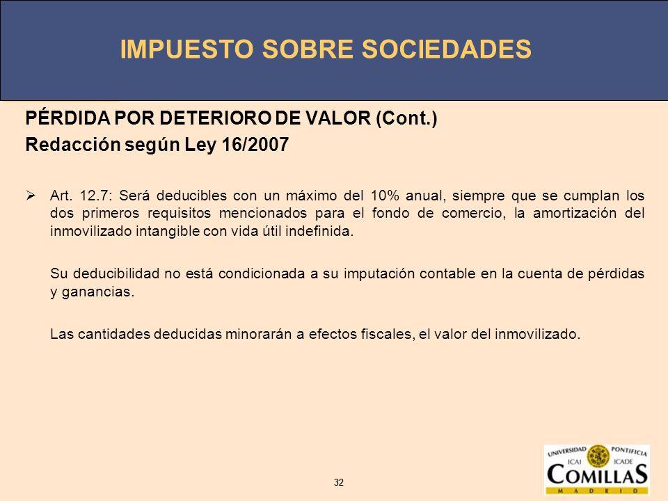 PÉRDIDA POR DETERIORO DE VALOR (Cont.) Redacción según Ley 16/2007