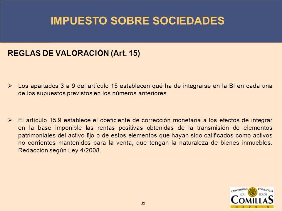 REGLAS DE VALORACIÓN (Art. 15)