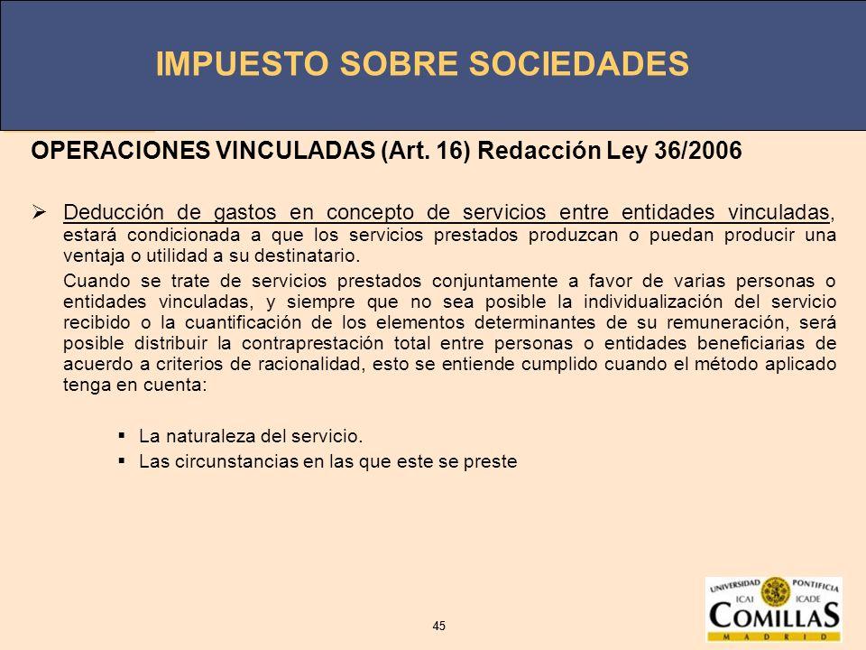 OPERACIONES VINCULADAS (Art. 16) Redacción Ley 36/2006