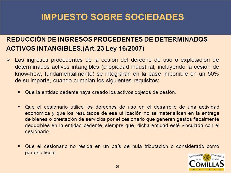 REDUCCIÓN DE INGRESOS PROCEDENTES DE DETERMINADOS