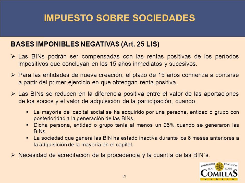 BASES IMPONIBLES NEGATIVAS (Art. 25 LIS)