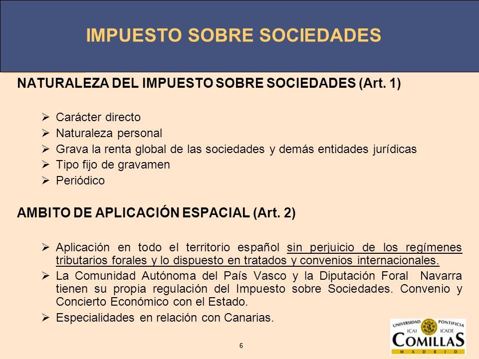 NATURALEZA DEL IMPUESTO SOBRE SOCIEDADES (Art. 1)