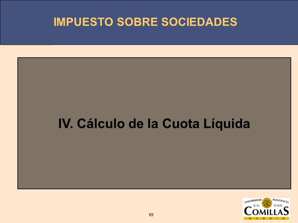 IV. Cálculo de la Cuota Líquida