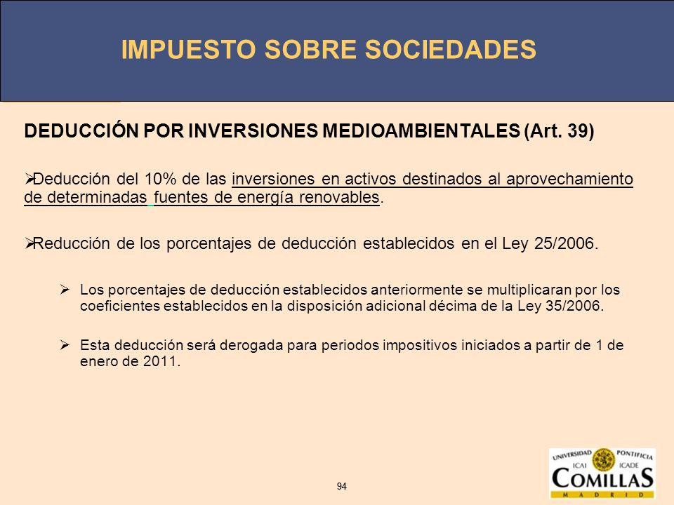 DEDUCCIÓN POR INVERSIONES MEDIOAMBIENTALES (Art. 39)