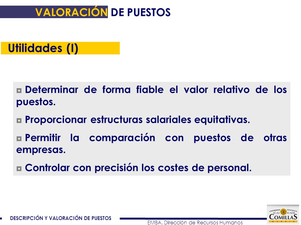 Utilidades (I) VALORACIÓN DE PUESTOS