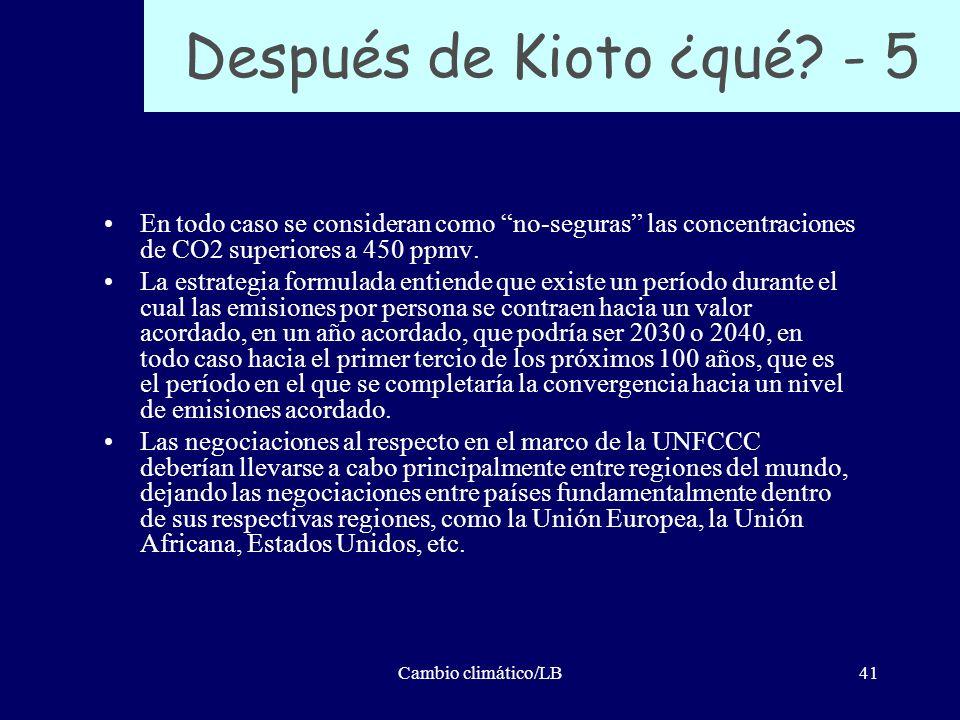 Después de Kioto ¿qué - 5 En todo caso se consideran como no-seguras las concentraciones de CO2 superiores a 450 ppmv.