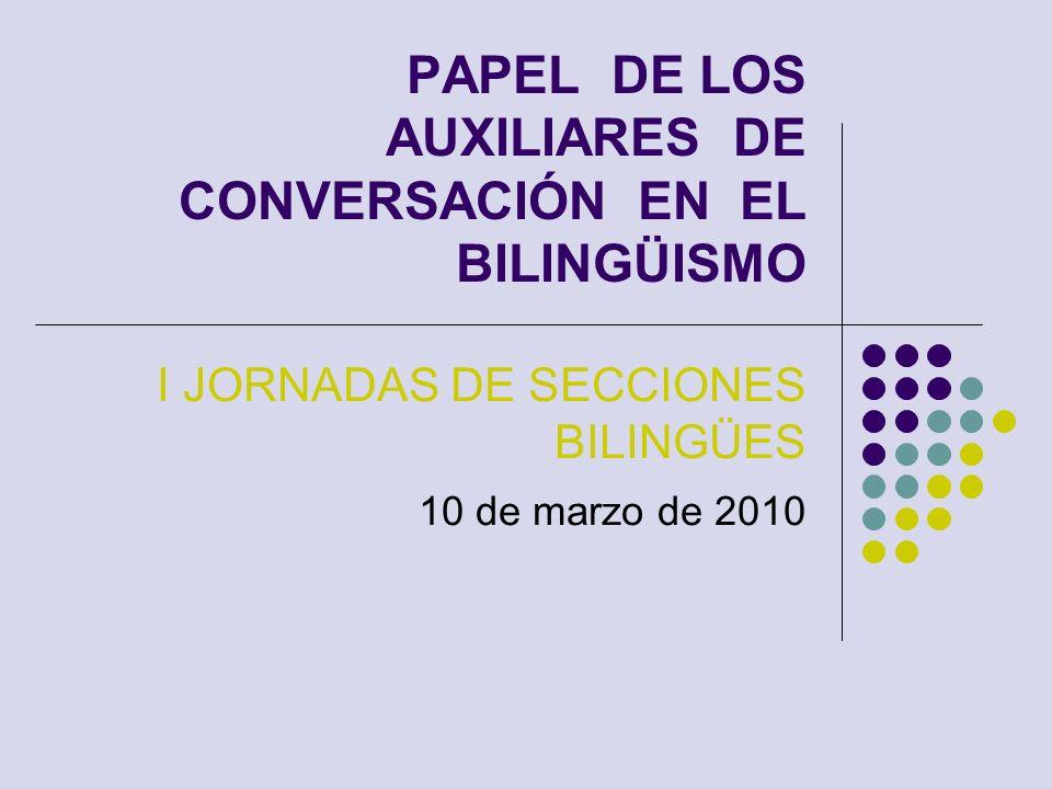 PAPEL DE LOS AUXILIARES DE CONVERSACIÓN EN EL BILINGÜISMO