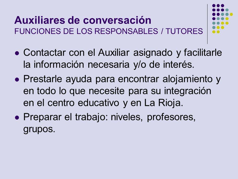 Auxiliares de conversación FUNCIONES DE LOS RESPONSABLES / TUTORES