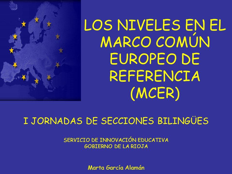 LOS NIVELES EN EL MARCO COMÚN EUROPEO DE REFERENCIA (MCER)