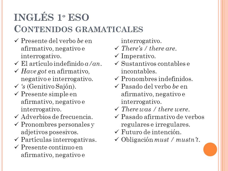 INGLÉS 1º ESO Contenidos gramaticales