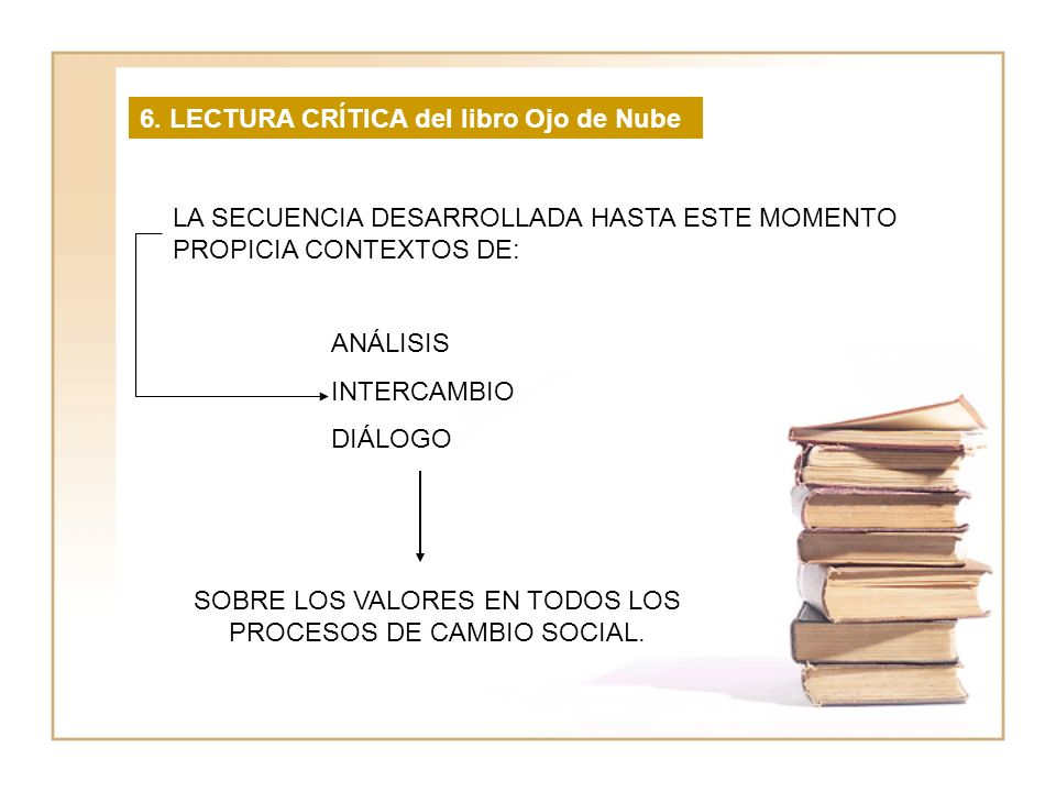 SOBRE LOS VALORES EN TODOS LOS PROCESOS DE CAMBIO SOCIAL.