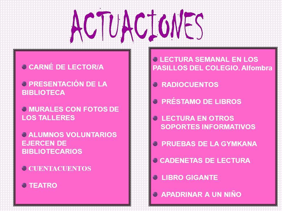 ACTUACIONES LECTURA SEMANAL EN LOS PASILLOS DEL COLEGIO. Alfombra
