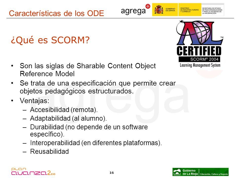 ¿Qué es SCORM Características de los ODE