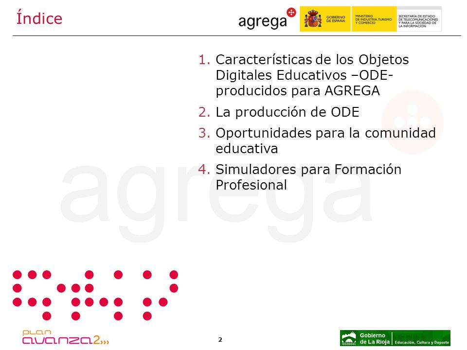 Índice Características de los Objetos Digitales Educativos –ODE- producidos para AGREGA. La producción de ODE.