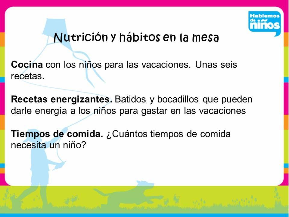Nutrición y hábitos en la mesa