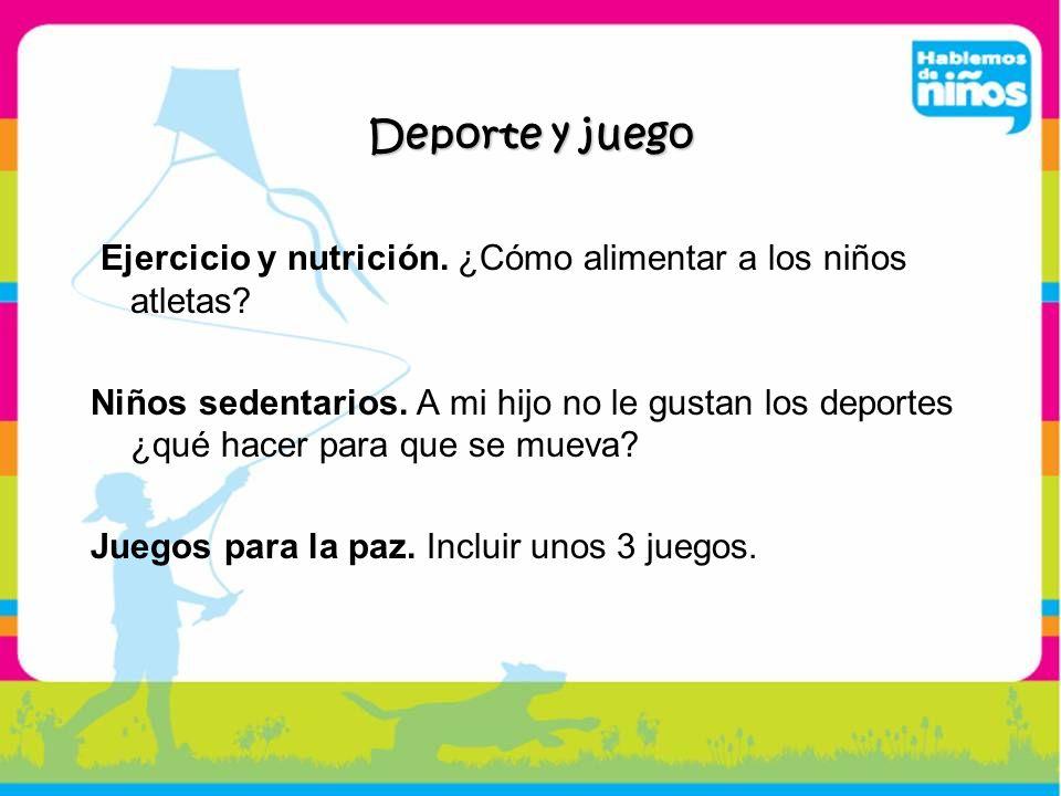 Deporte y juego Ejercicio y nutrición. ¿Cómo alimentar a los niños atletas