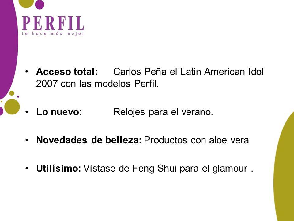 Acceso total: Carlos Peña el Latin American Idol 2007 con las modelos Perfil.