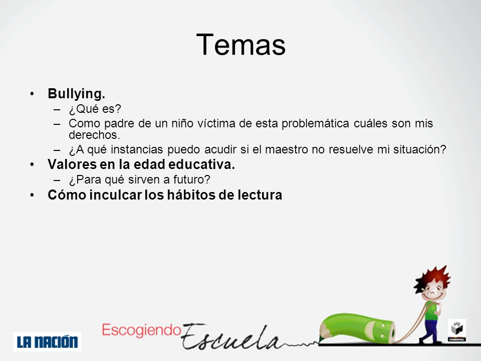 Temas Bullying. Valores en la edad educativa.