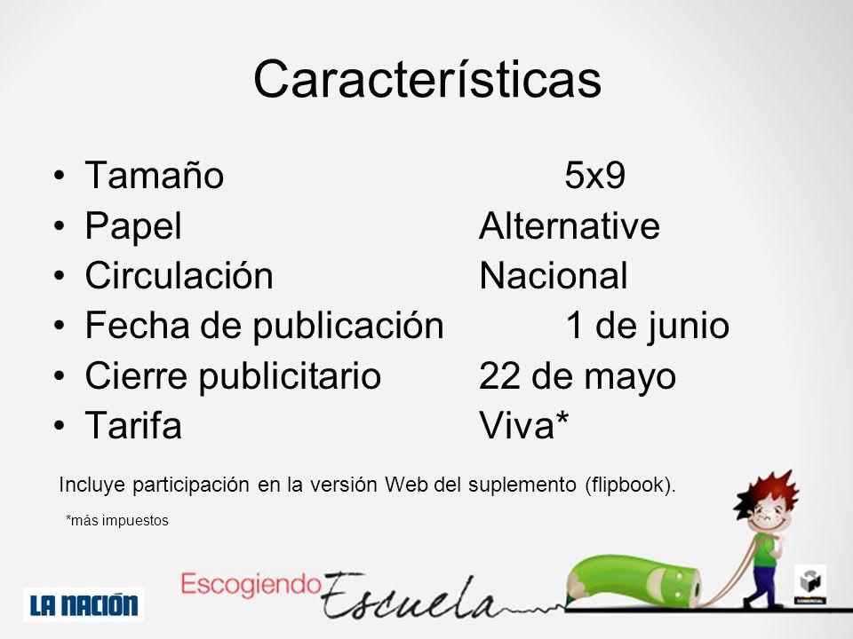 Características Tamaño 5x9 Papel Alternative Circulación Nacional