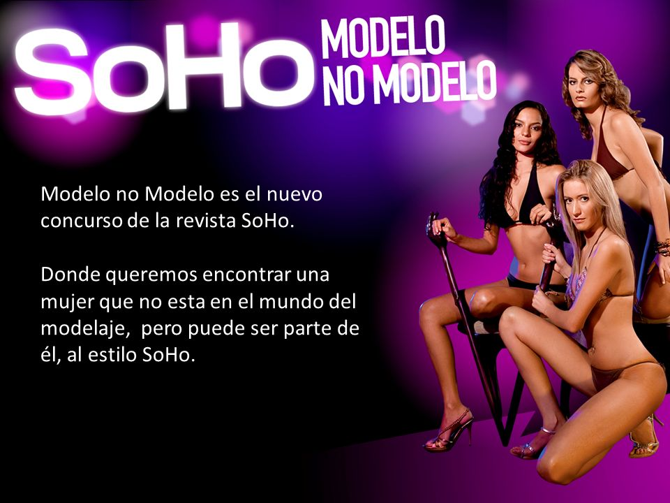 Modelo no Modelo es el nuevo concurso de la revista SoHo.