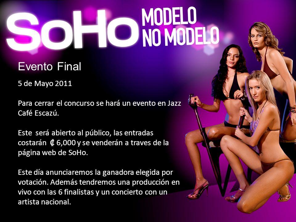 Evento Final 5 de Mayo 2011. Para cerrar el concurso se hará un evento en Jazz Café Escazú.