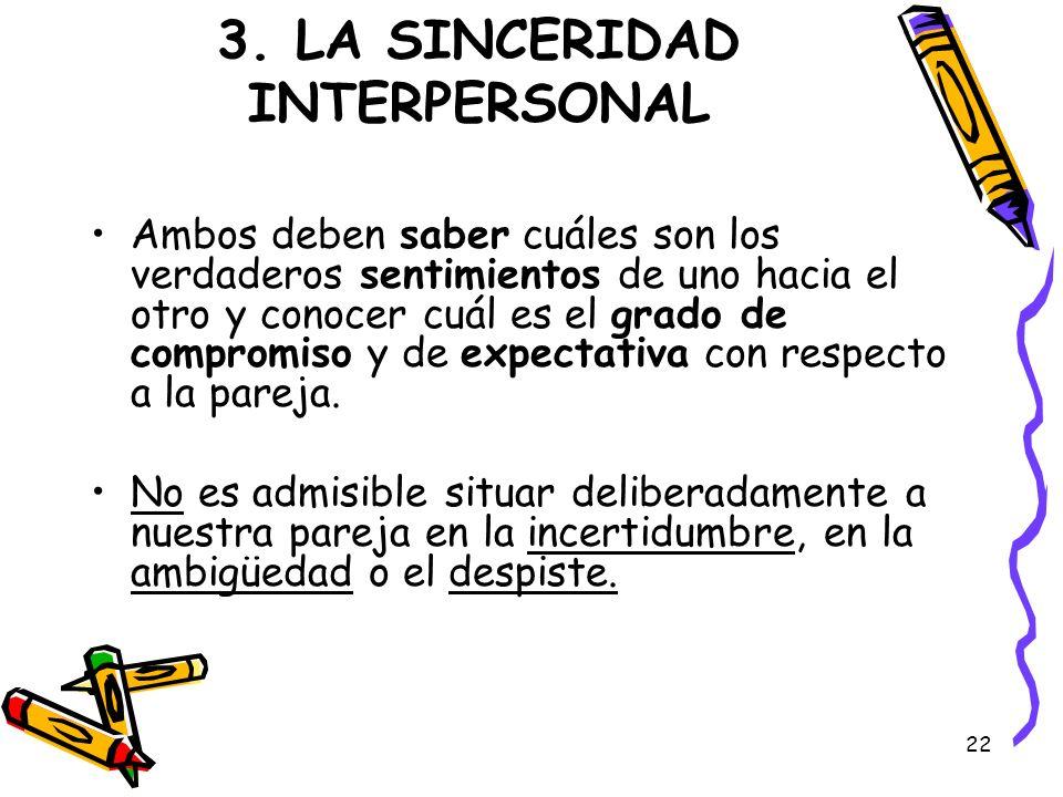 3. LA SINCERIDAD INTERPERSONAL