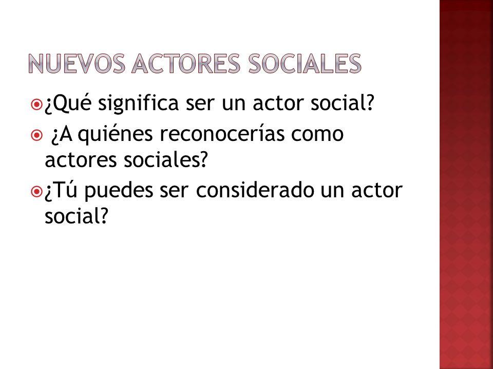 Nuevos Actores Sociales