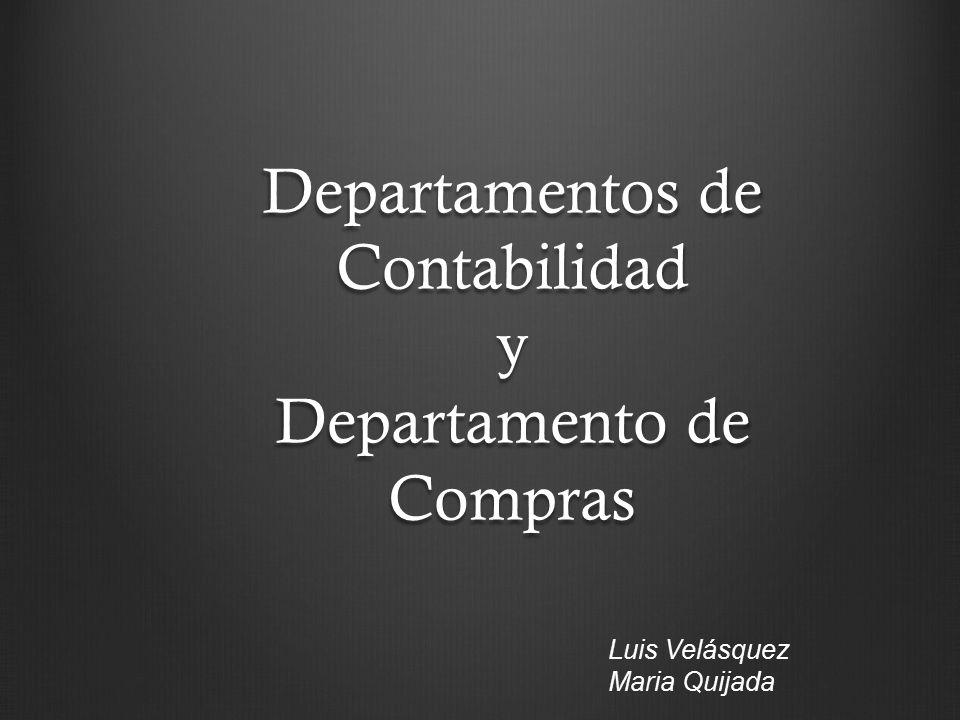 Departamentos de Contabilidad y Departamento de Compras