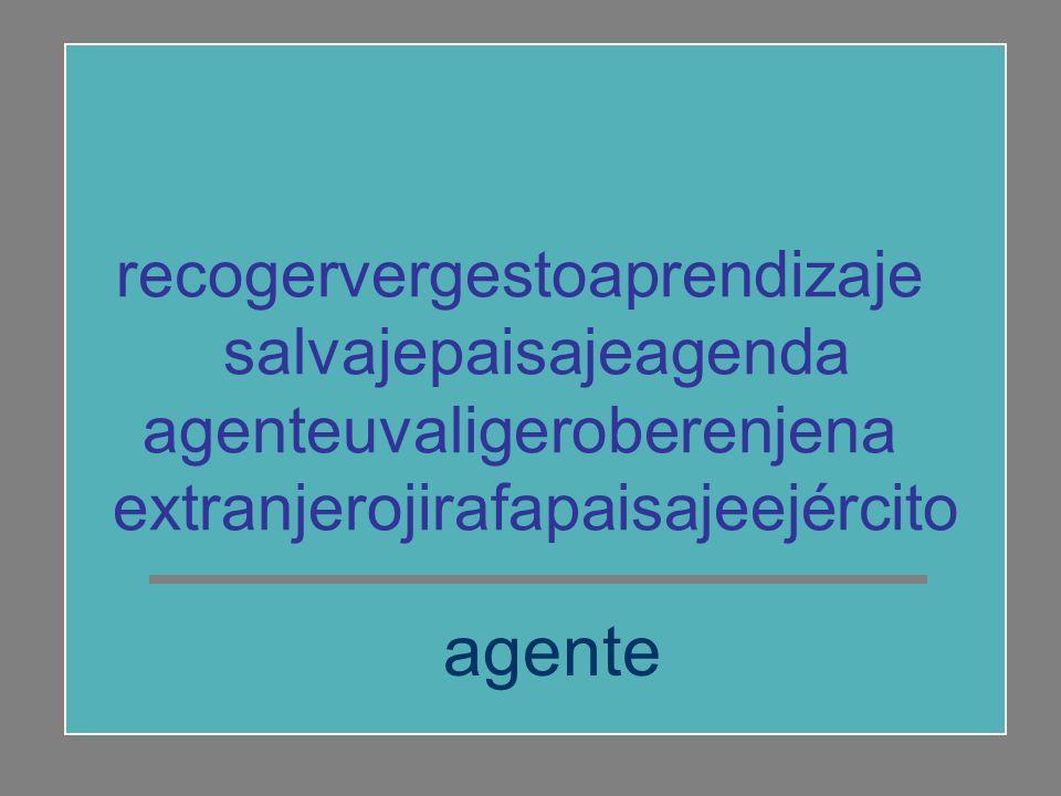 agente recogervergestoaprendizaje salvajepaisajeagenda