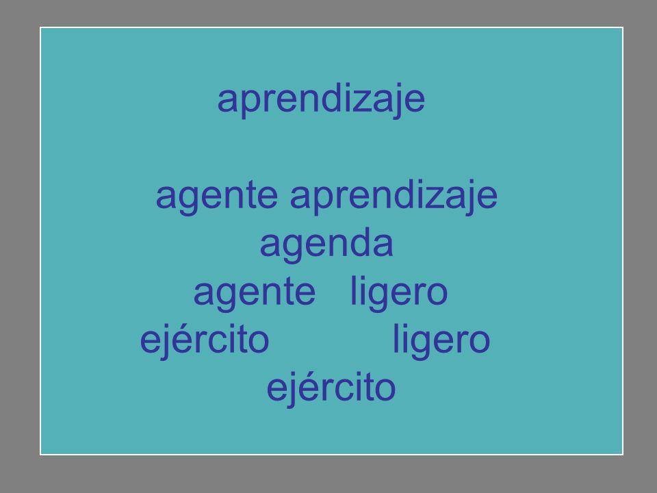 aprendizaje agente aprendizaje agenda agente ligero ejército ligero ejército