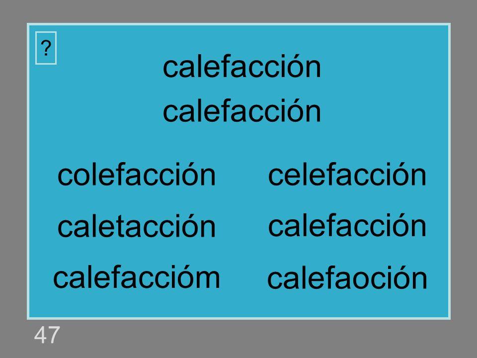 calefacción calefacción colefacción celefacción caletacción