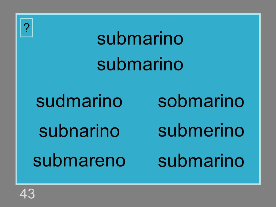 submarino submarino sudmarino sobmarino subnarino submerino submareno