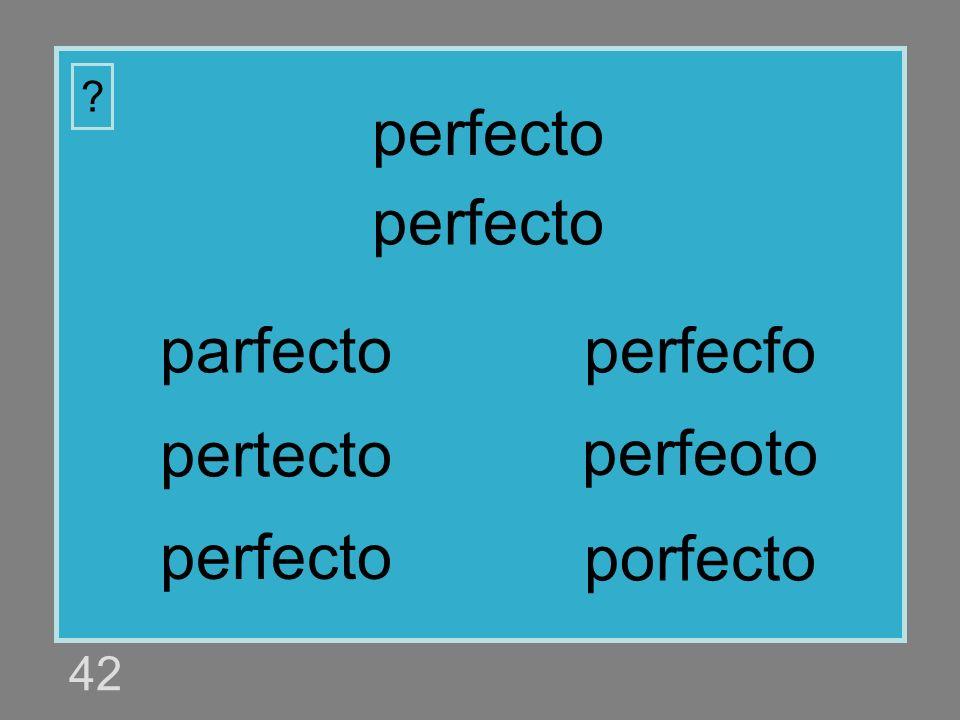 perfecto perfecto parfecto perfecfo pertecto perfeoto perfecto