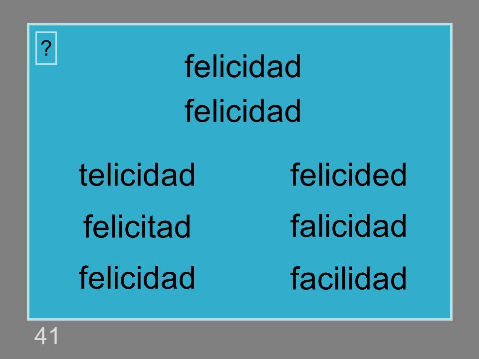 felicidad felicidad telicidad felicided felicitad falicidad felicidad