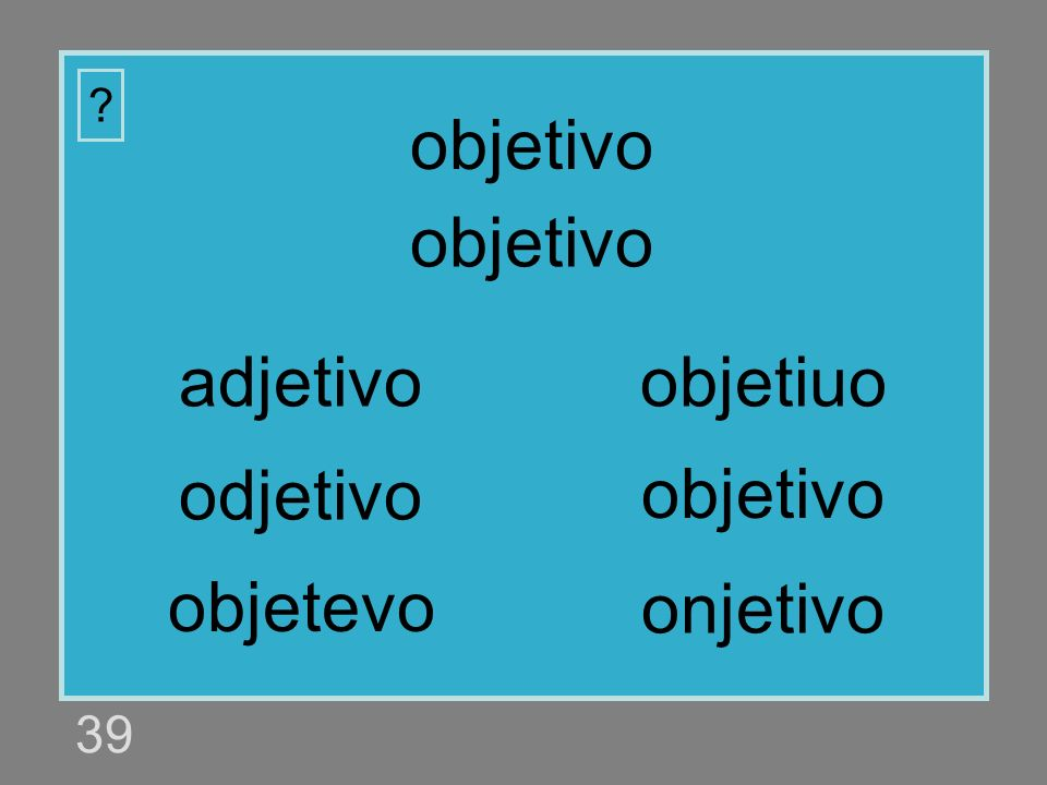 objetivo objetivo adjetivo objetiuo odjetivo objetivo objetevo