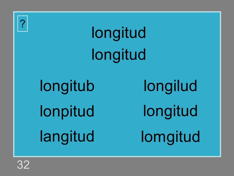 longitud longitud longitub longilud lonpitud longitud langitud