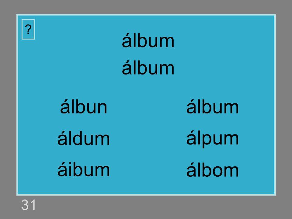 álbum álbum álbun álbum áldum álpum áibum álbom 31