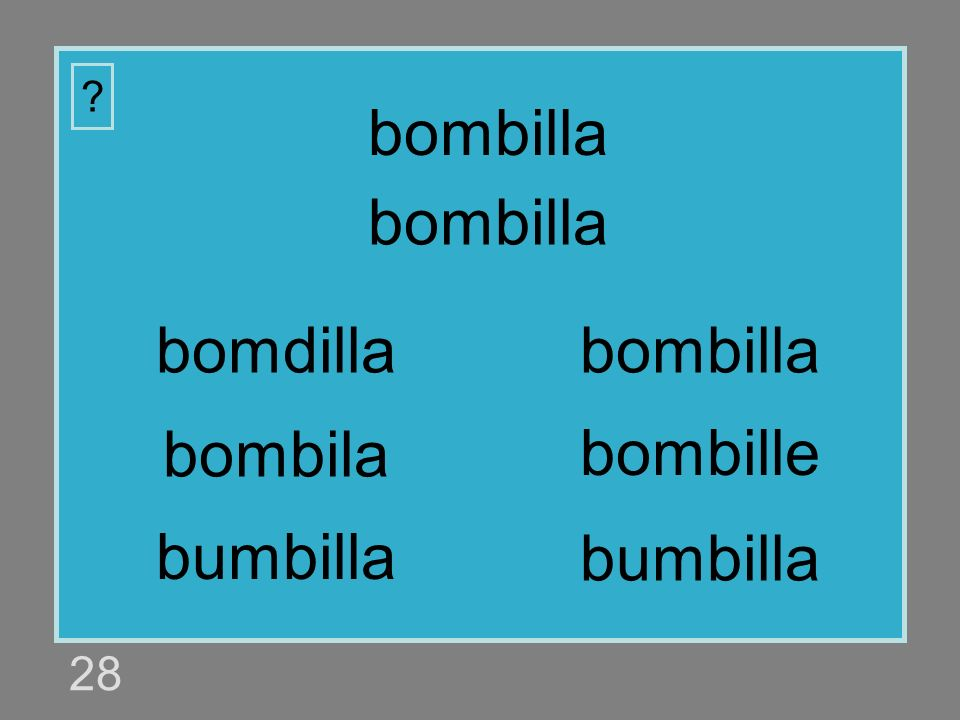 bombilla bombilla bomdilla bombilla bombila bombille bumbilla bumbilla