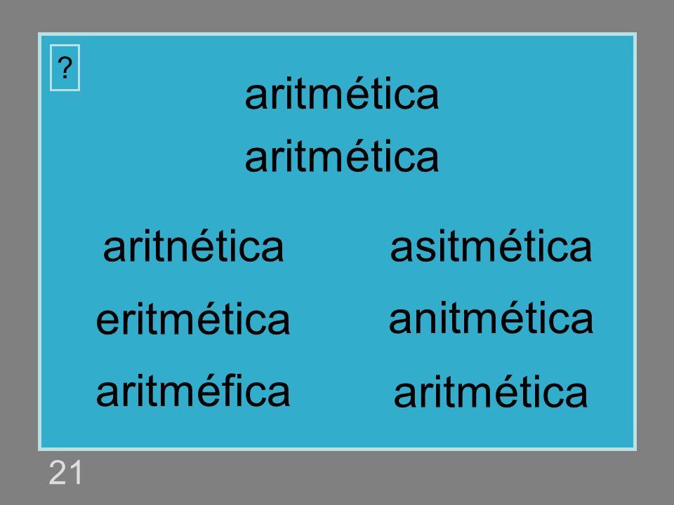 aritmética aritmética aritnética asitmética eritmética anitmética