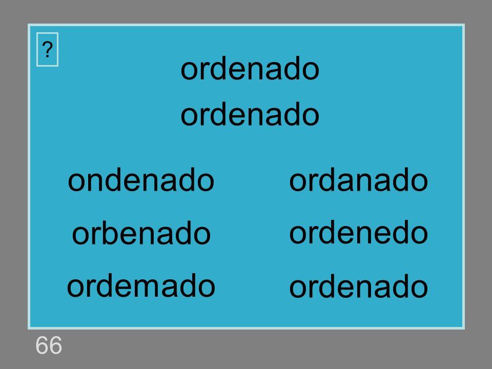 ordenado ordenado ondenado ordanado orbenado ordenedo ordemado