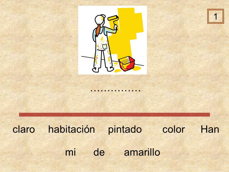1 …………… claro habitación pintado color Han mi de amarillo